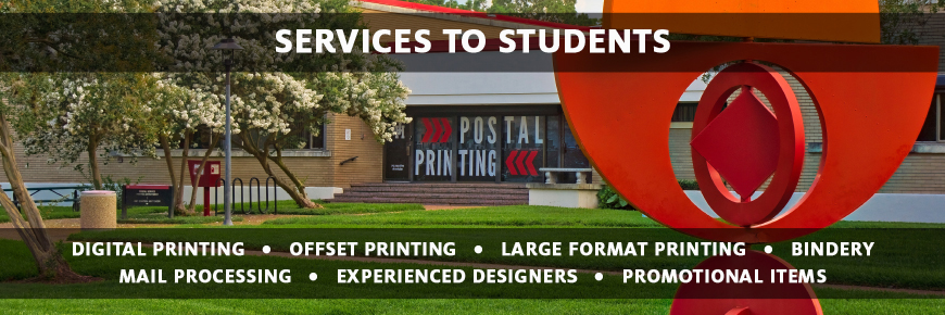 Printing and Postal, Services to Students