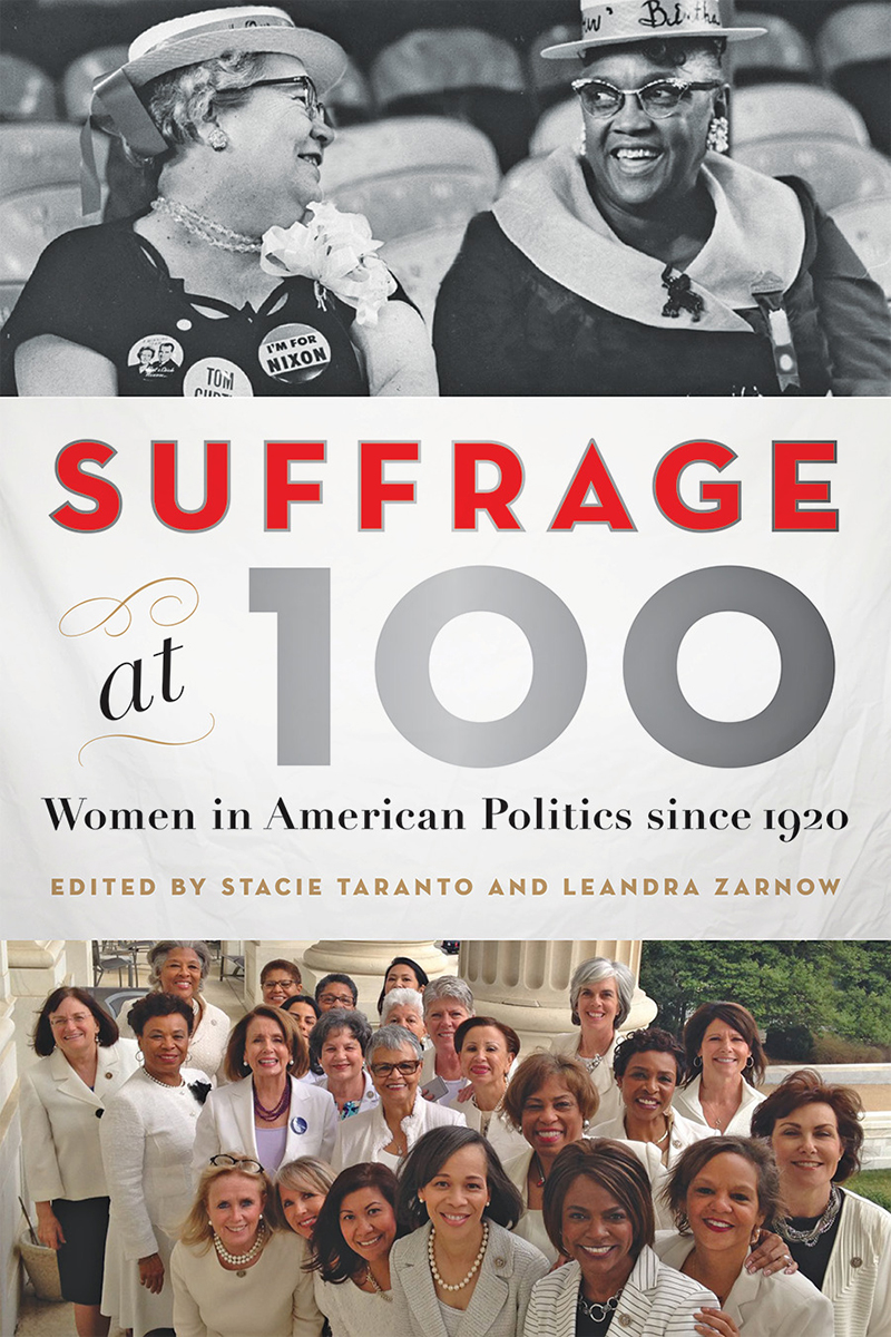Suffrage at 100: Women in American Politics since 1920