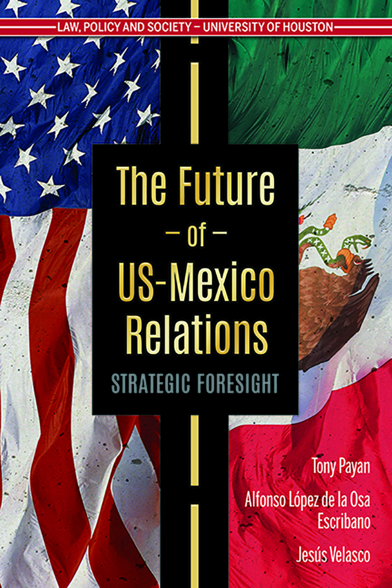 The Future of U.S.-Mexico Relations: Strategic Foresight