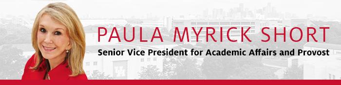Paula Myrick ShortSenior Vice President for Academic Affairs and Provost