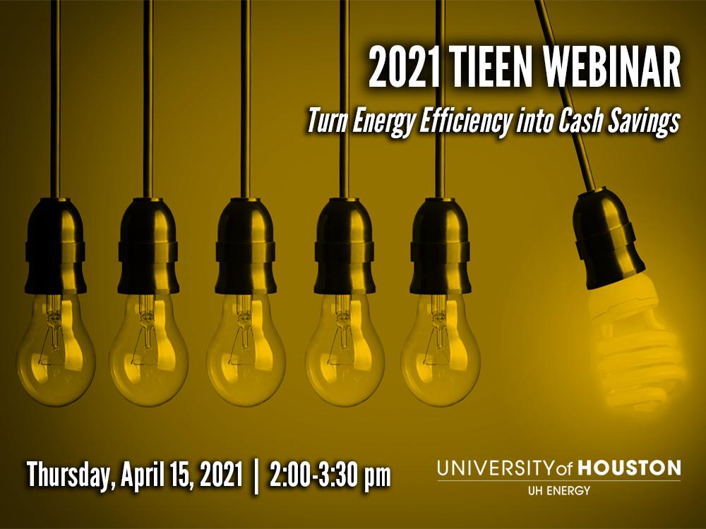 2021 TIEEN Webinar: Turn Energy Efficiency Into Cash Savings Image