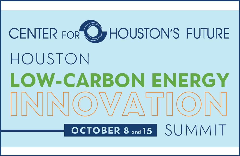 Center for Houston's Future Low-Carbon Energy Innovation Summit Image