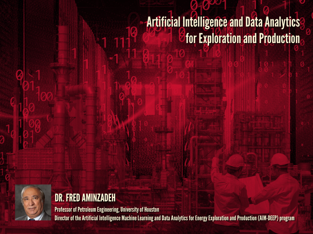 UH Energy Webinar Series: Artificial Intelligence and Data Analytics for Exploration and Production Webinar Image