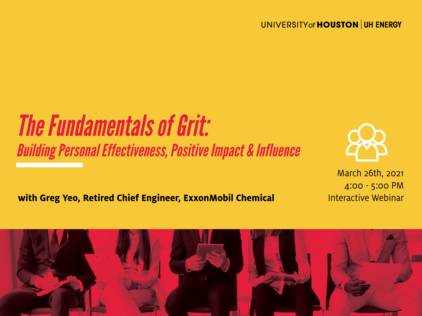 UH Energy Webinar Series: The Fundamentals of Grit: Building Personal Effectiveness, Positive Impact and Influence Image
