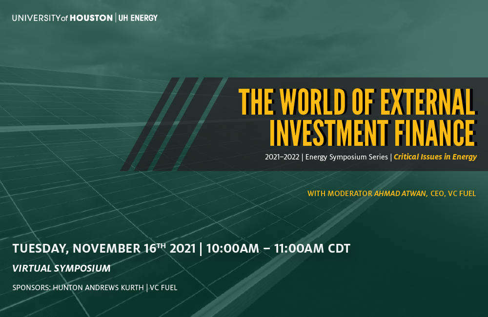 Image of UH Energy Symposium The World of External Investment Finance Banner