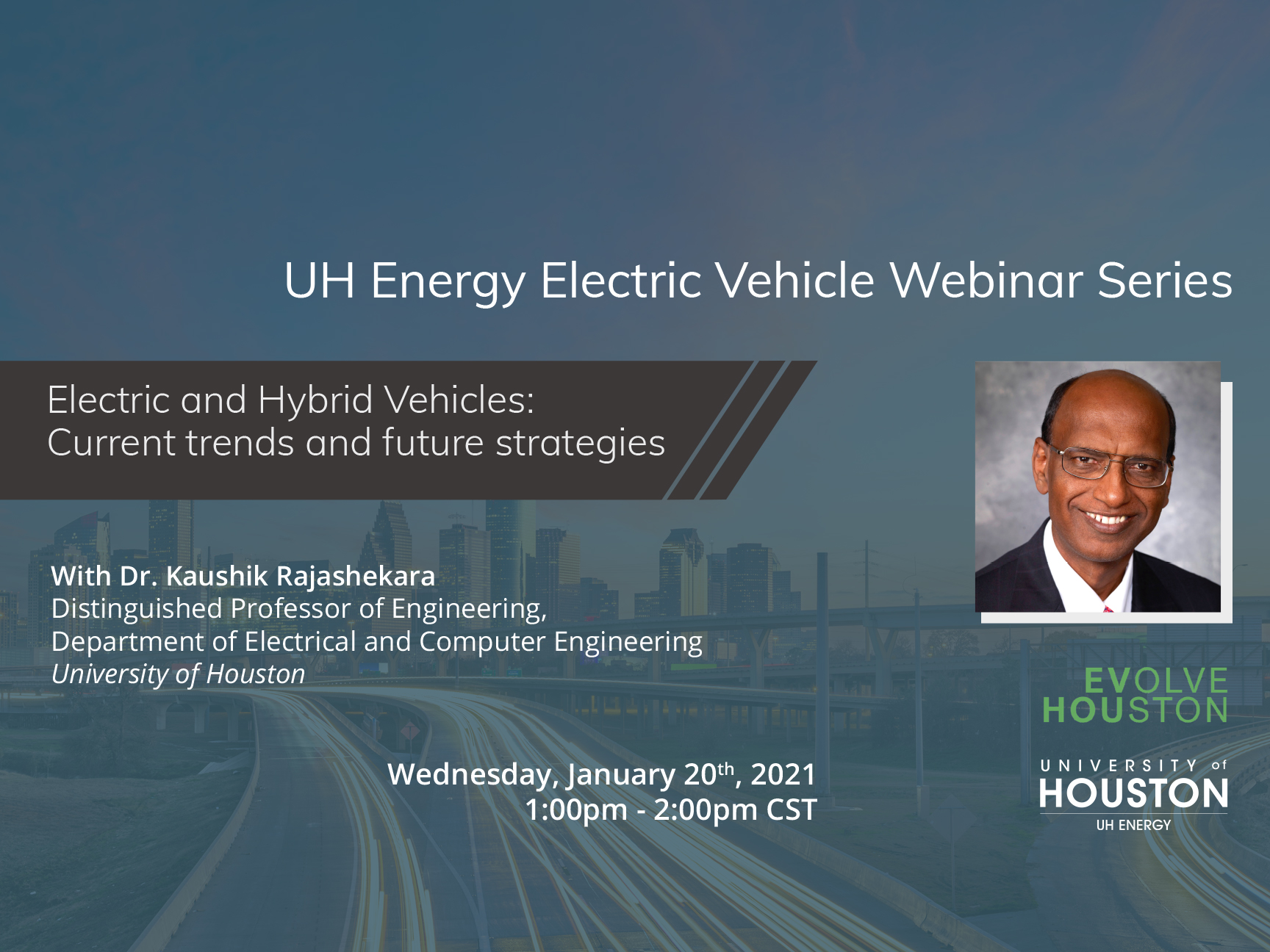 20-21 UH Energy Electric Vehicle Webinar Series - Electric & Hybrid Vehicles: Current Trends & Future Strategies Image
