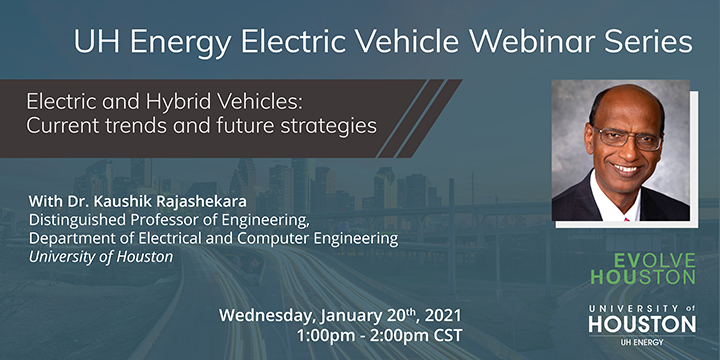 EV Webinar Series: Electric and Hybrid Vehicles: Current Trends and Future Strategies - Click here to visit this page.