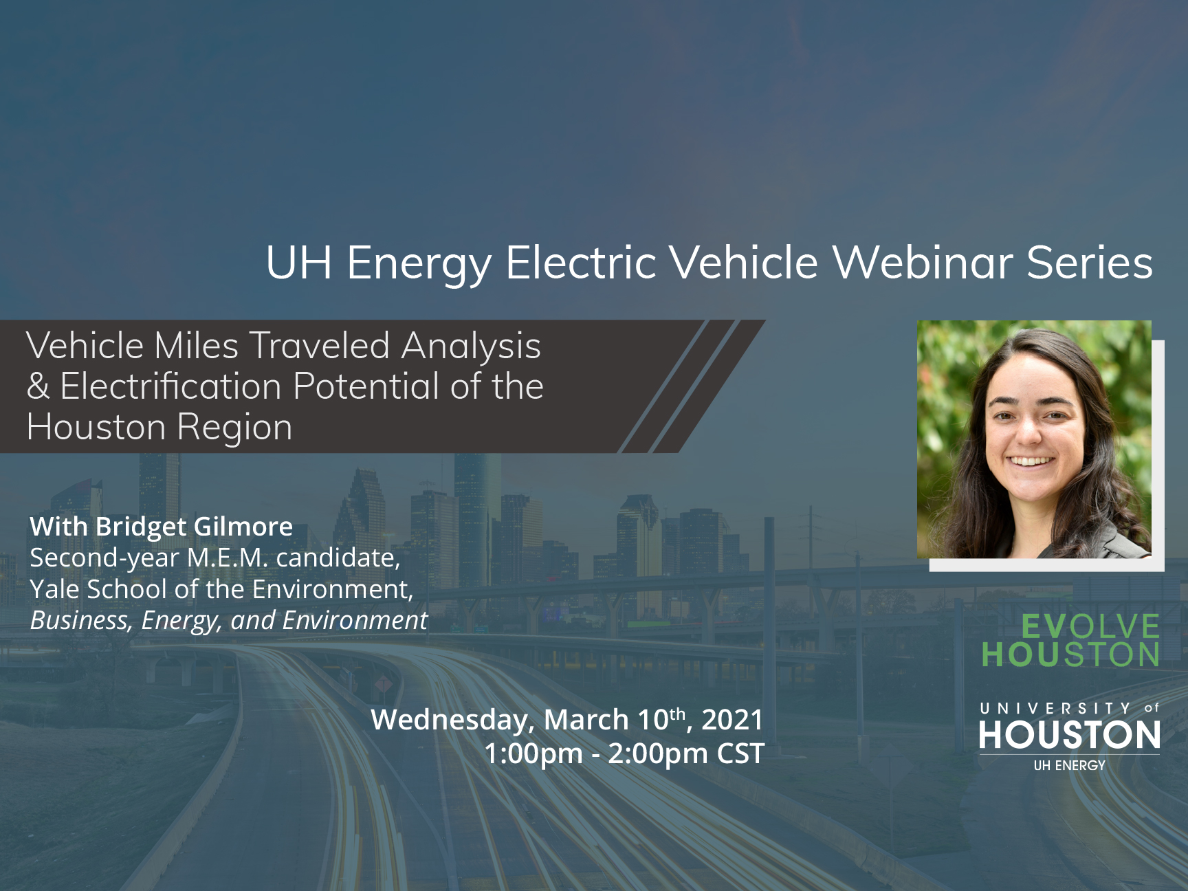 20-21 UH Energy Electric Vehicle Webinar Series: Vehicle Miles Traveled Analysis & Electrification Potential of the Houston Region Image