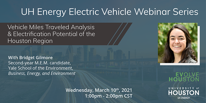 EV Webinar Series: Vehicle Miles Traveled Analysis & Electrification Potential of the Houston Region - Click here to visit this page.