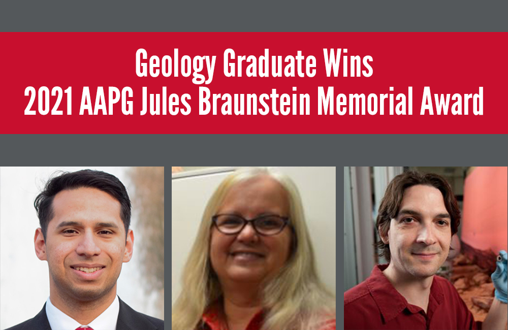 Geology Graduate Wins 2021 AAPG Jules Braunstein Memorial Award Image - click here to read this article