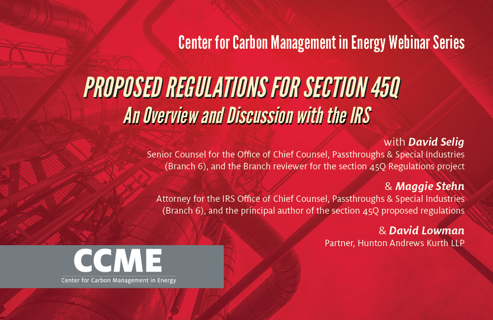 Proposed Regulations for Section 45Q, An Overview and Discussion with the IRS