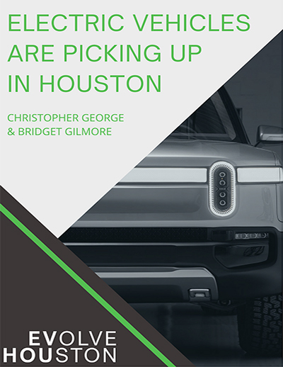 Click this image to download - EVolve Houston: Electrifying the Passenger Truck White Paper