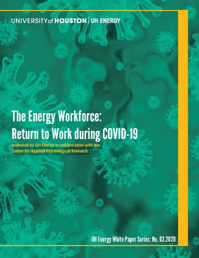 The Energy Workforce: Returning To Work During COVID-19